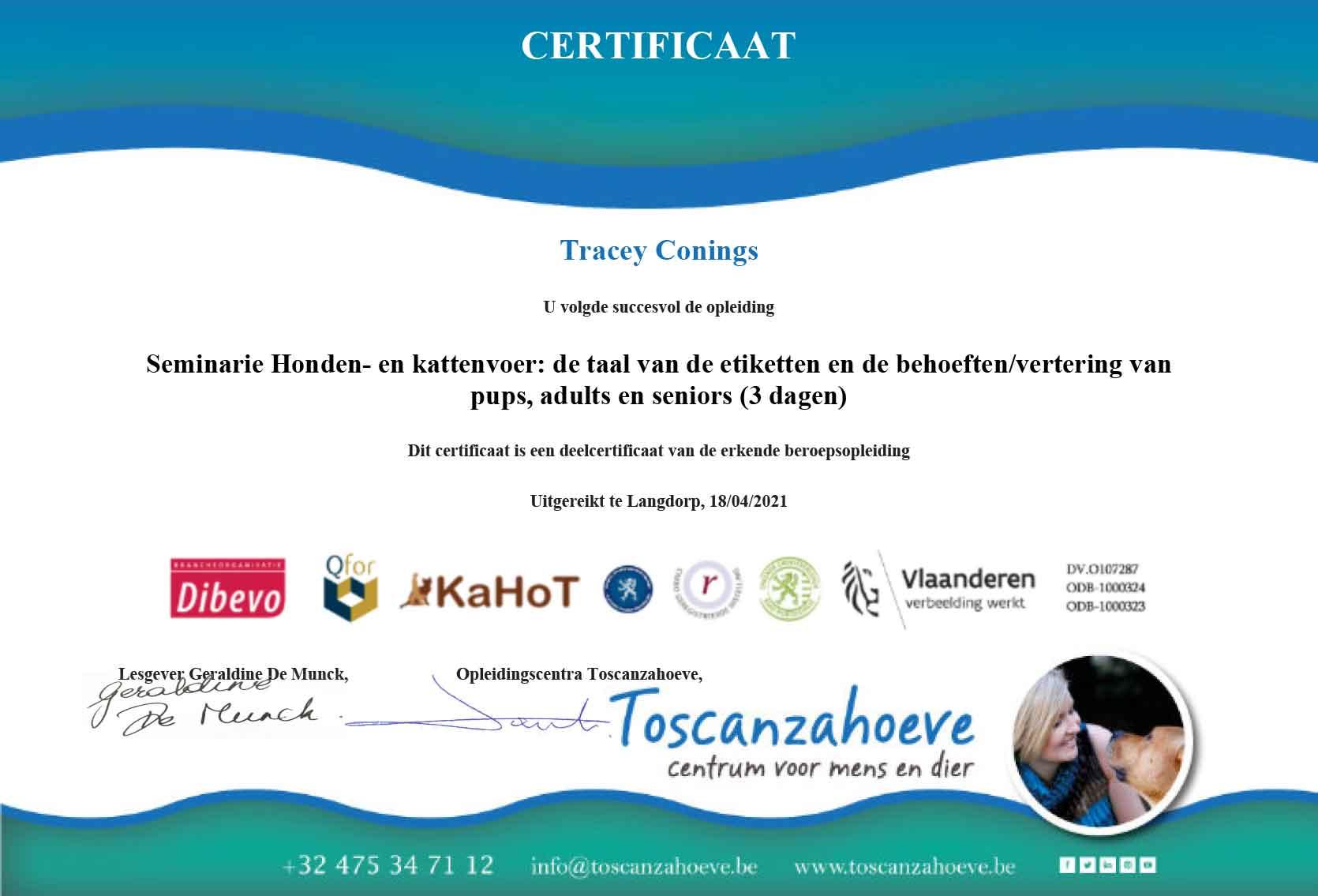 Certificaat Seminarie Honden en kattenvoer de taal van de etiketten en de behoeftenvertering van pups adults en seniors Tracey Conings